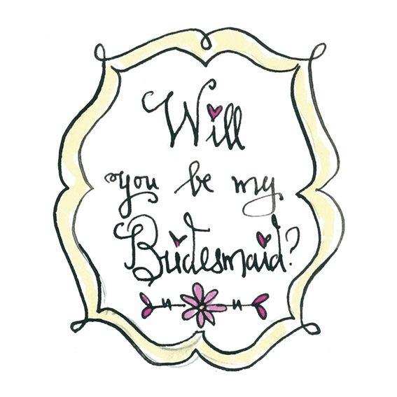 Bridesmaid ask