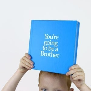 youre going to be a brother