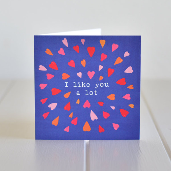 i like you alot card